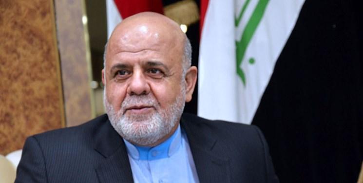 سفیر ایران در بغداد تکمیل کابینه عراق را به نخست وزیر این کشور تبریک گفت